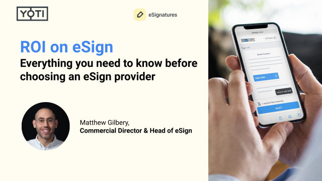 ROI on eSign. Everything you need to know before choosing an eSign provider