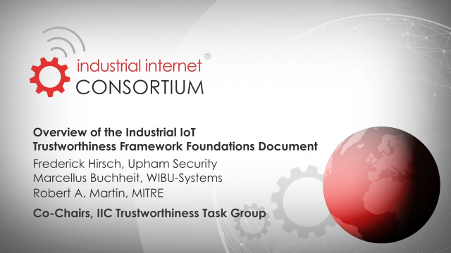 Overview of the IIC Trustworthiness Foundation Document