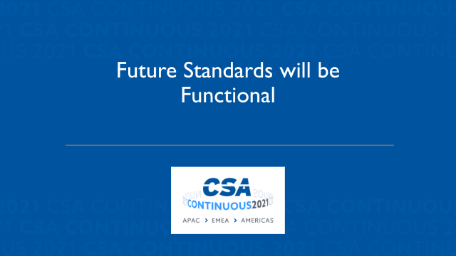 Future Standards will be Functional