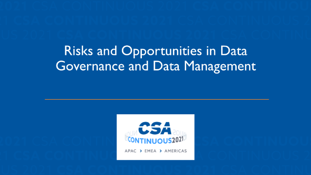 Risks and Opportunities in Data Governance and Data Management