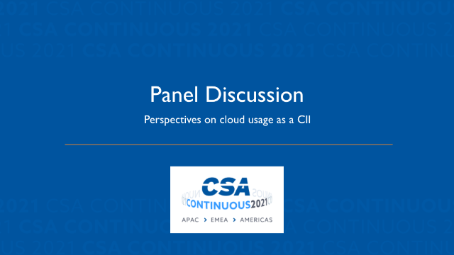 Panel Discussion: Perspectives on Cloud Usage as a CII