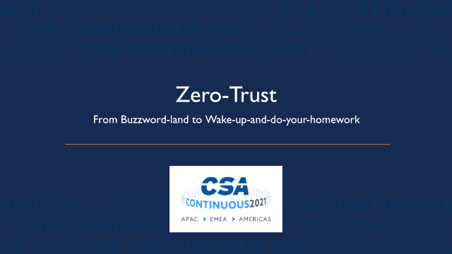 Zero-Trust: From Buzzword-land to Wake-up-and-do-your-homework