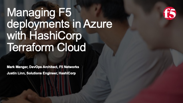 Discover How to Manage F5 deployments in Azure with HashiCorp Terraform Cloud