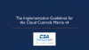The Implementation Guidelines for the Cloud Controls Matrix v4