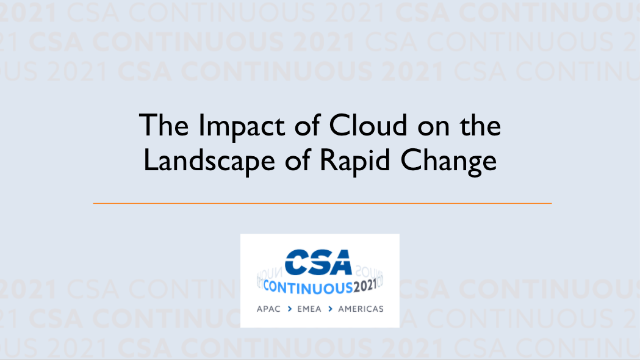The Impact of Cloud on the Landscape of Rapid Change