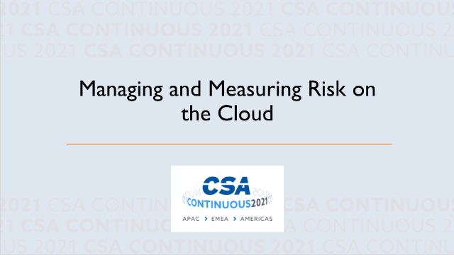 Managing and Measuring Risk on the Cloud