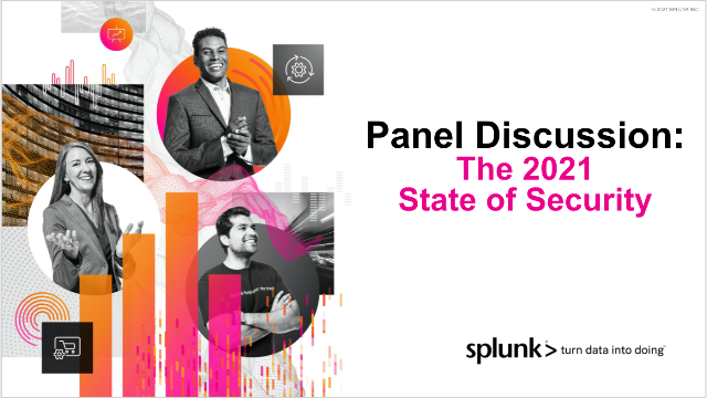 Panel Discussion | The 2021 State of Security