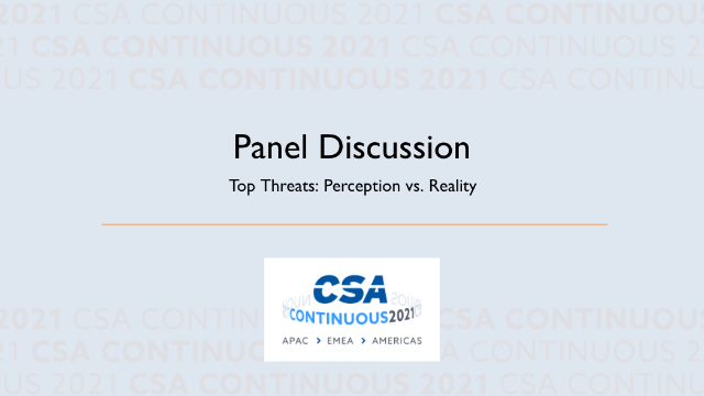 Panel Discussion: Top Threats: Perception vs. Reality