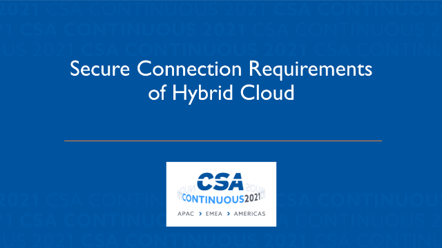 Secure Connection Requirements of Hybrid Cloud