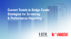 Current Trends in Hedge Funds: Strategies for screening & performance reporting