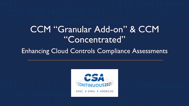 """CCM """"Granular Add-on"""" & CCM """"Concentrated"""": Enhancing Cloud Controls Compliance"""