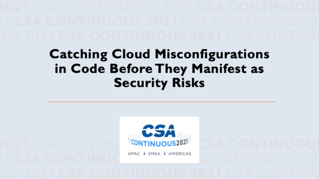 Catching Cloud Misconfigurations in Code Before They Manifest as Security Risks