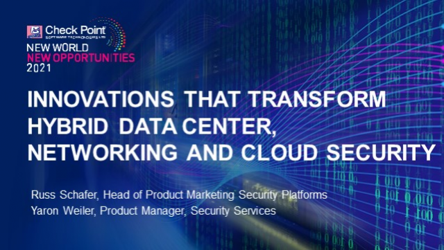 Innovations that Transform Hybrid Data Center, Networking and Cloud Security