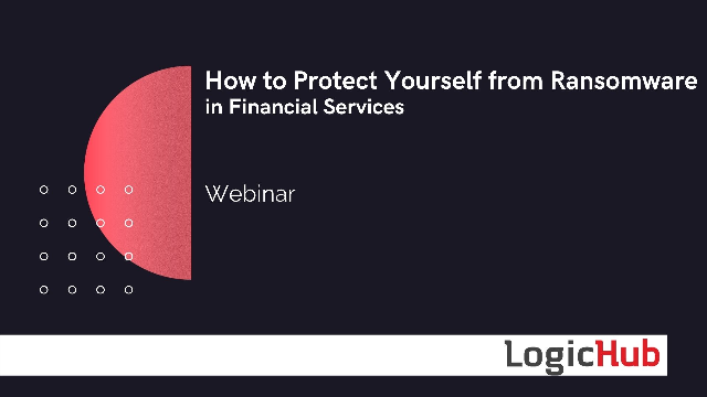 How to Protect Yourself from Ransomware in Financial Services