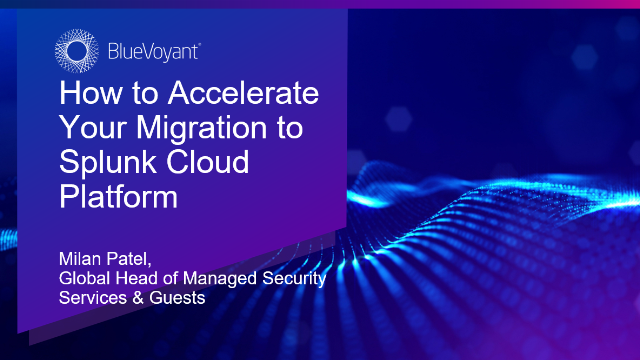 How to Accelerate Your Migration to Splunk Cloud Platform