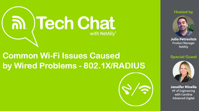 Common Wi-Fi Issues Caused by Wired Problems - 802.1X/RADIUS