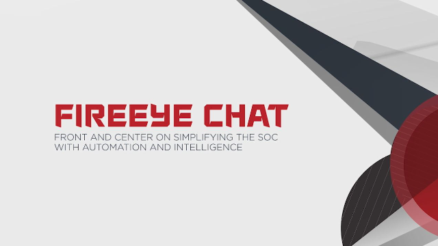 FireEye Chat |  Simplifying Security Operations with Automation & Intelligence