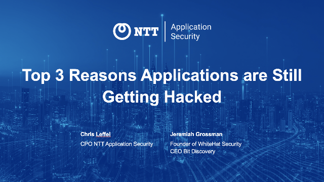 Top 3 Reasons Applications are Still Getting Hacked