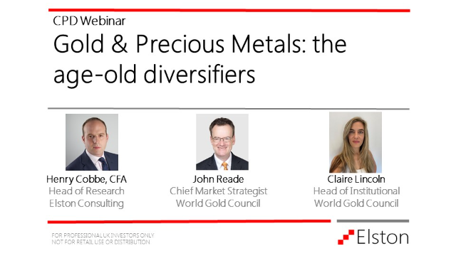 CPD: Gold & Precious Metals: the age-old diversifiers
