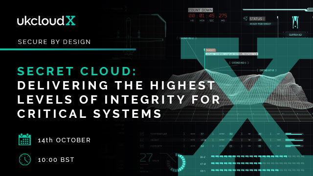 Secret Cloud - Delivering the highest levels of integrity for critical systems