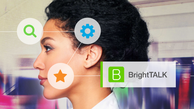 Getting Started with BrightTALK October 7, 10 am BST