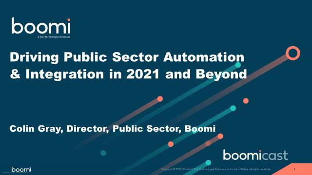 Driving Public Sector Automation & Integration in 2021 and Beyond