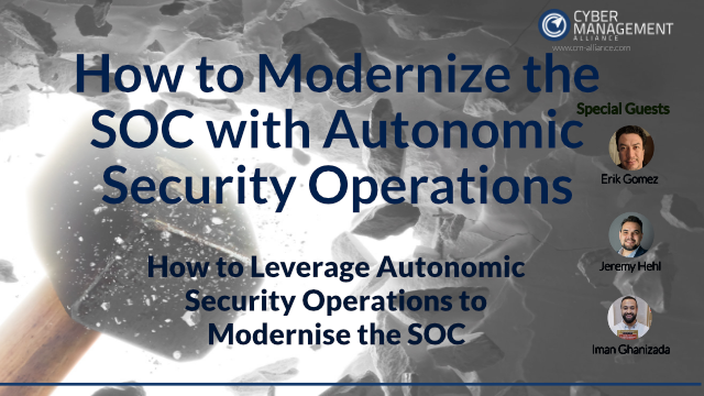 How to Modernize the SOC with Autonomic Security Operations