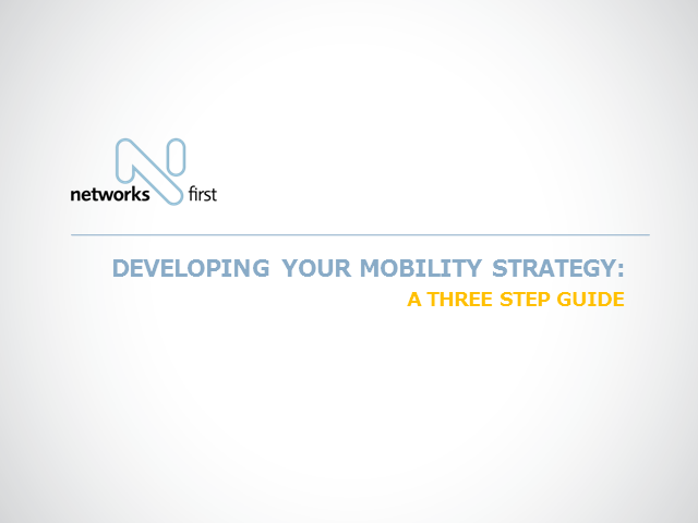 Developing your Mobility Strategy – A 3 Step Guide
