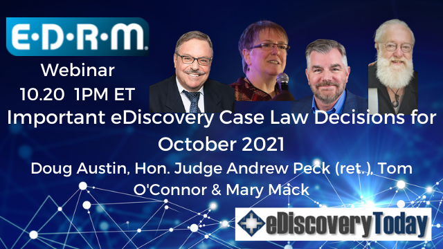 Important eDiscovery Case Law Decisions for October 2021