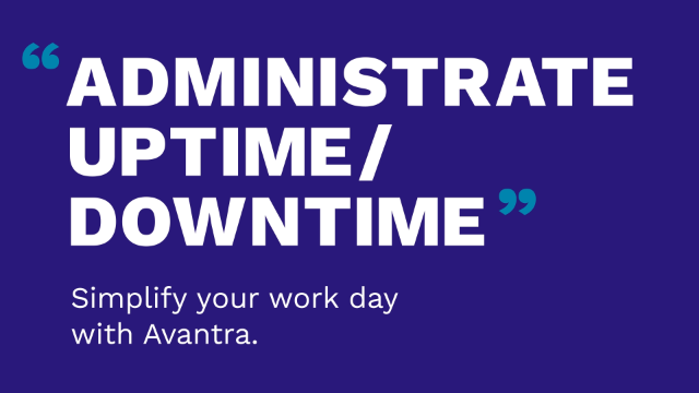 Administrate Uptown/Downtime with Avantra