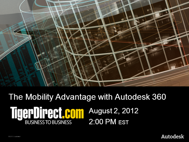 The Mobility Advantage with Autodesk 360