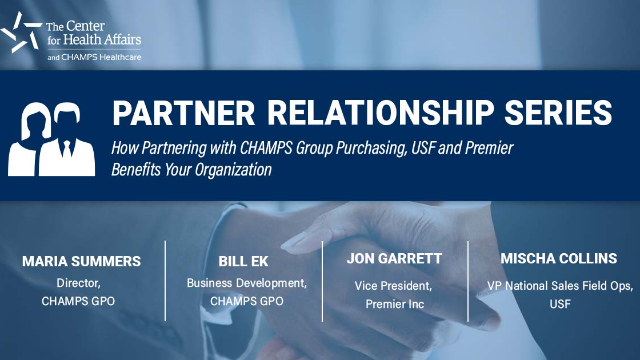 Partner Relationship Series: CHAMPS Group Purchasing, USF and Premier