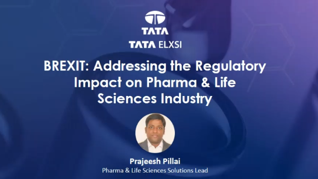 Brexit - Addressing the Regulatory Impact on Pharma & Life Sciences Industry