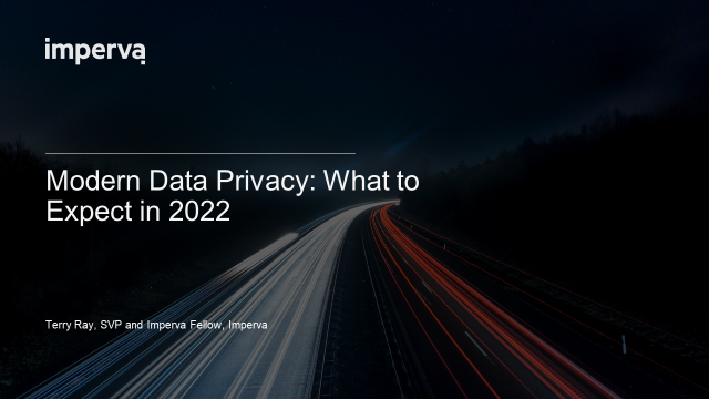 Modern Data Privacy: What to Expect in 2022