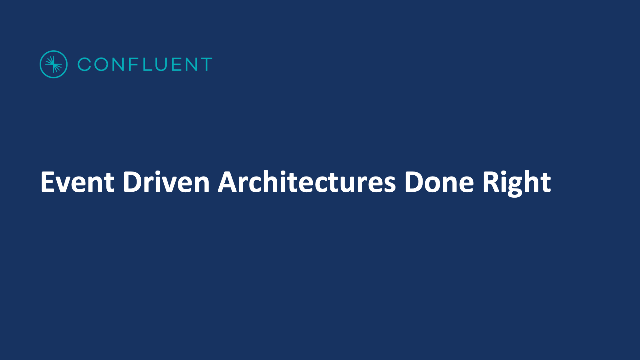 Event-Driven Architectures Done Right