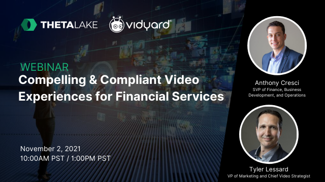 Compelling & Compliant Video Experiences for Financial Services