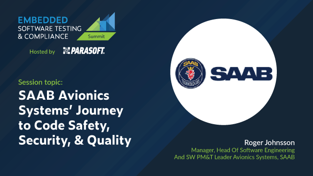 SAAB Avionics Systems' Journey to Code Safety, Security, & Quality