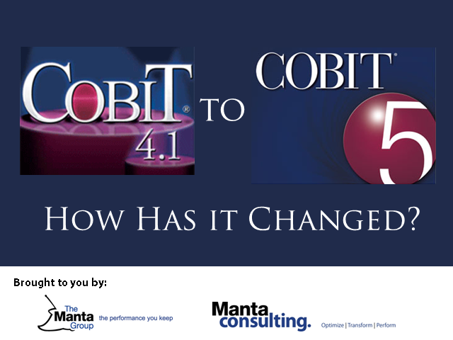 CobiT 4.1 to CobiT 5 - How Has It Changed?