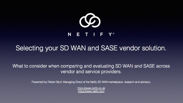 Selecting your SD WAN and SASE vendor solution