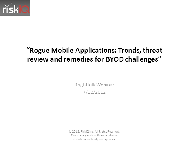 Rogue Mobile Apps: Trends, Threat Review and Remedies for BYOD Challenges
