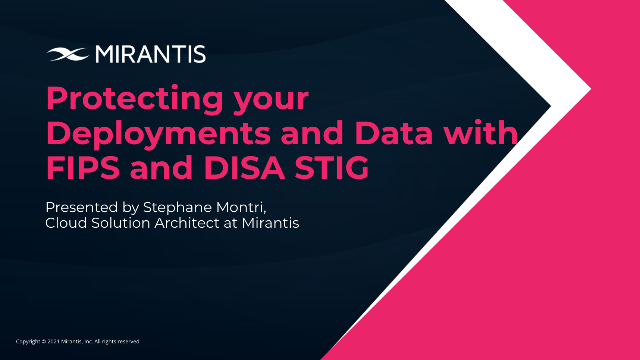 Protecting your Deployments and Data with FIPS and DISA STIG