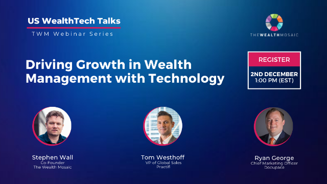 US WealthTech Talks: Driving Growth in Wealth Management with Technology