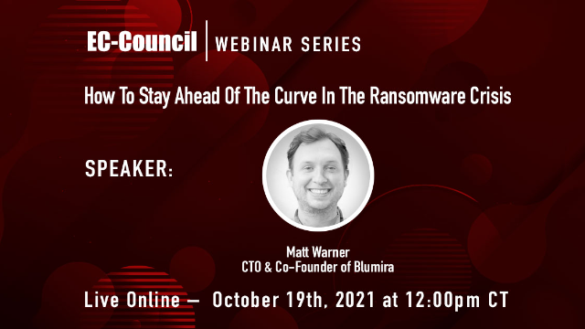 How To Stay Ahead Of The Curve In The Ransomware Crisis