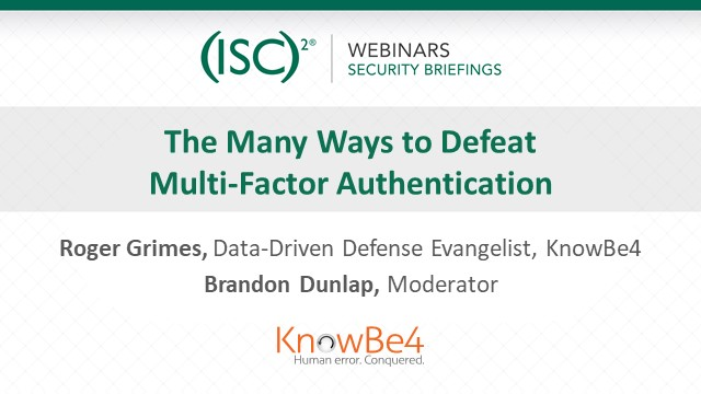 The Many Ways to Defeat Multi-Factor Authentication