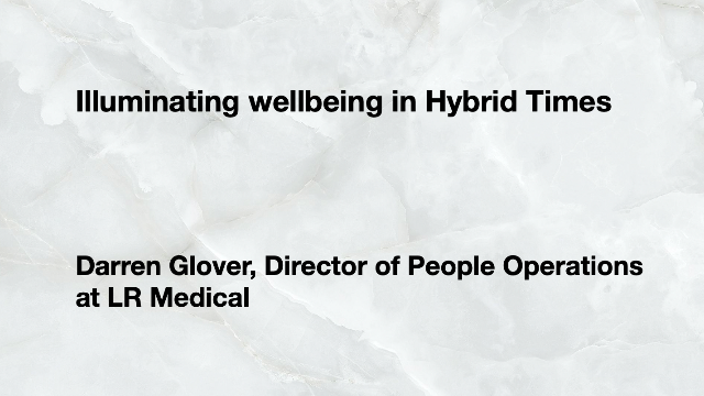 Illuminating wellbeing in Hybrid Times