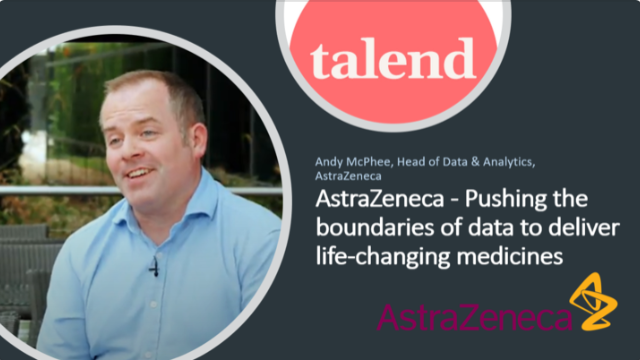 AstraZeneca and Talend - Pushing the boundaries of data to deliver life-changing