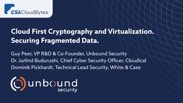 Cloud First Cryptography and Virtualization. Securing Fragmented Data.