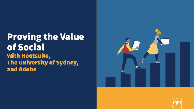 Proving the Value of Social: A Panel with the University of Sydney and Adobe