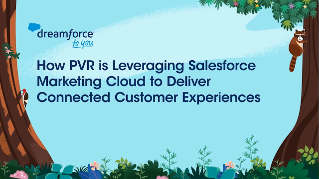 How PVR is leveraging Salesforce Marketing Cloud
