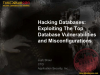 Hacking Databases: Exploiting Top Database Vulnerabilities & Misconfigurations